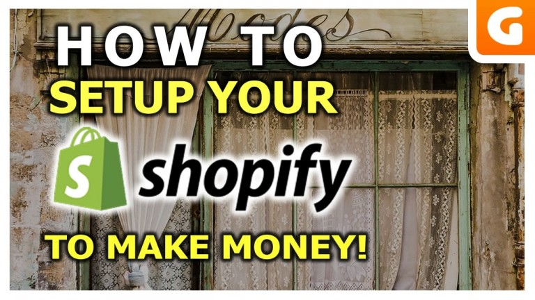 How To Setup Shopify To Make Sales Online!
