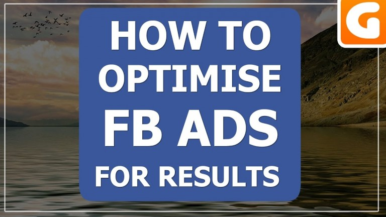 How To Optimise Facebook Advertising Ads For Results In 2017
