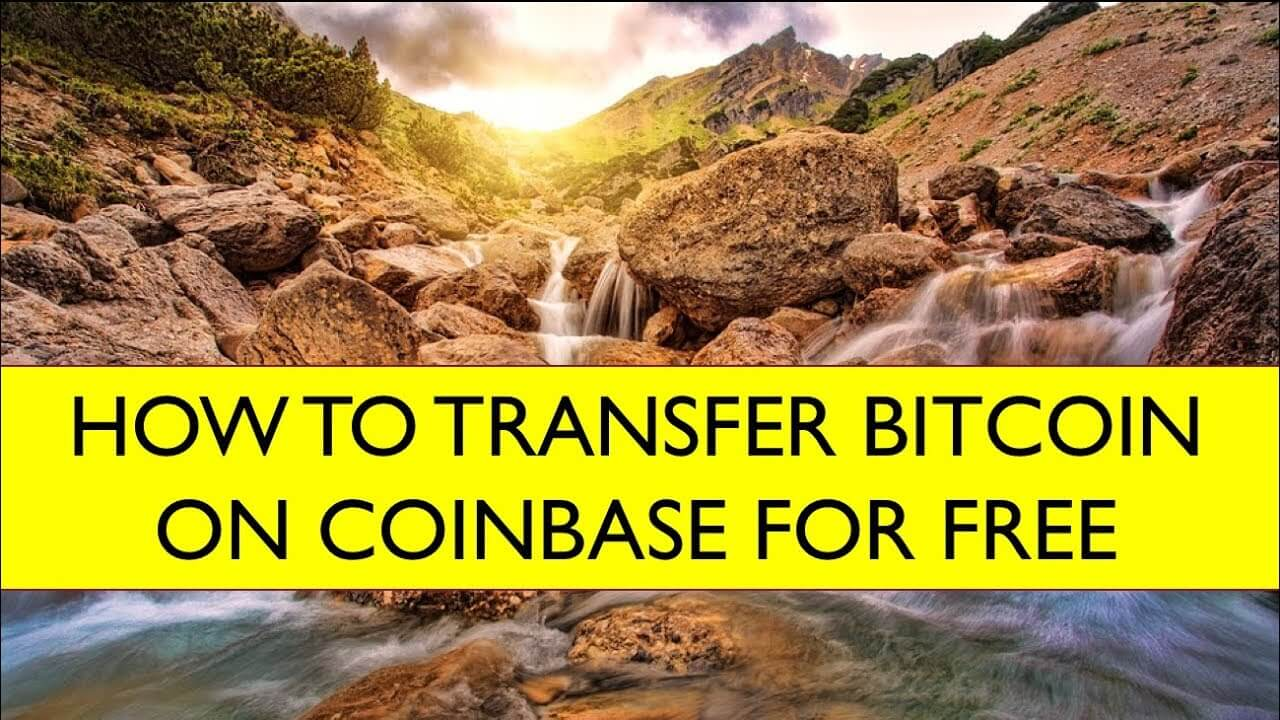 How To Transfer Bitcoin On Coinbase for FREE Without FEES